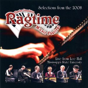 Selections from Ragtime Festival 2008