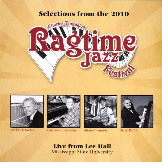 Selections from Ragtime Festival 2010